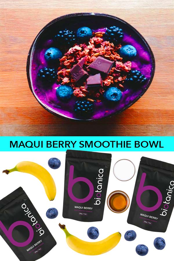 Maqui Berry Smoothie Bowl Biotanica